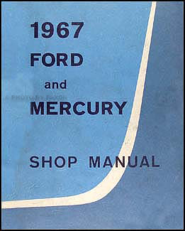 1967 Ford Mercury Repair Shop Manual Original Galaxie LTD Monterey Parklane Montclair Marquis