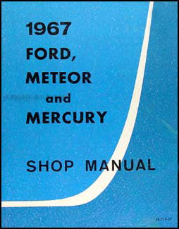 1967 Ford, Meteor, Mercury Canadian Shop Manual Original