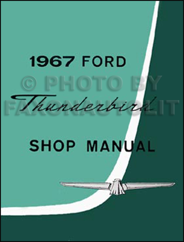 1967 Ford Thunderbird Shop Manual Reprint