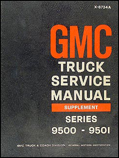 1967 GMC 9500-9501 Shop Manual Original Supplement