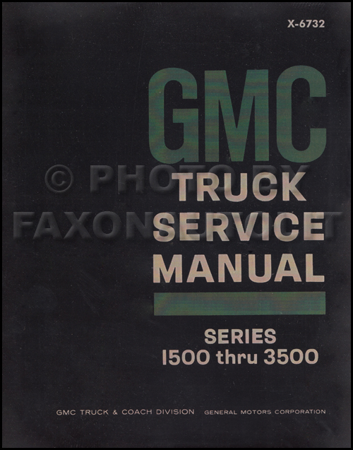 1967 GMC 1500-3500 Repair Shop Manual Reprint Pickup, Jimmy, Suburban, FC