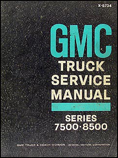1967 GMC 7500-8500 Shop Manual Original