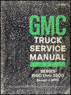 1967 GMC 1500-3500 Repair Shop Manual Original Pickup, Jimmy, Suburban, FC