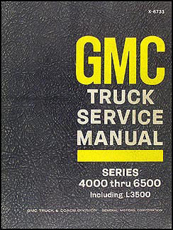 1967 gmc 4000-6500 repair manual original medium duty including l3500