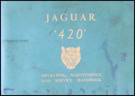 1967 Jaguar 420 Owner's Manual Original