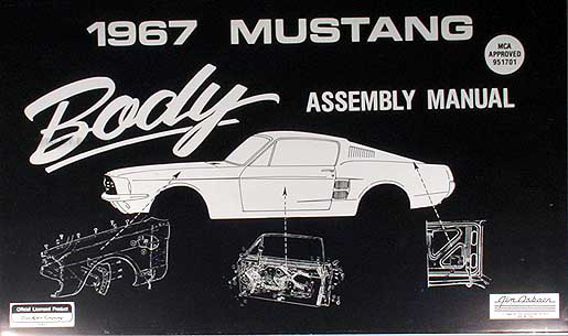 1967 Ford Mustang Body Assembly Manual Reprint