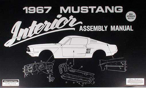 1967 Ford Mustang Interior Assembly Manual Reprint
