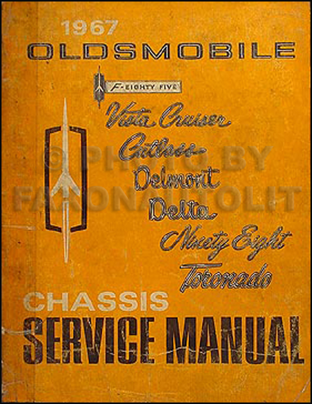 1967 Oldsmobile Shop Manual Original 442/Cutlass/88/98/Toronado