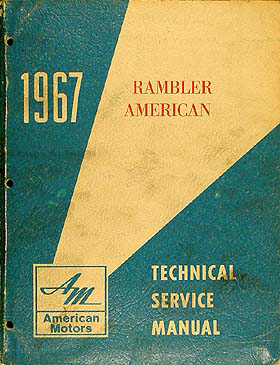 1967 AMC Rambler American Shop Manual Original