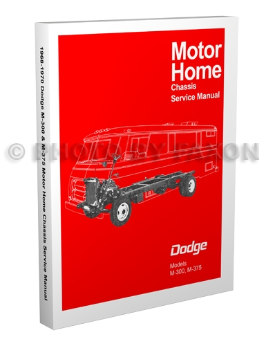 1968-1970 Dodge Motor Home Chassis Repair Manual Reprint M-300 M-375