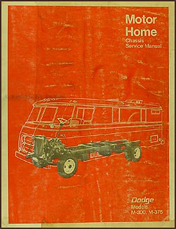 1968-1970 Dodge Motor Home Chassis Repair Manual Original M-300 M-375