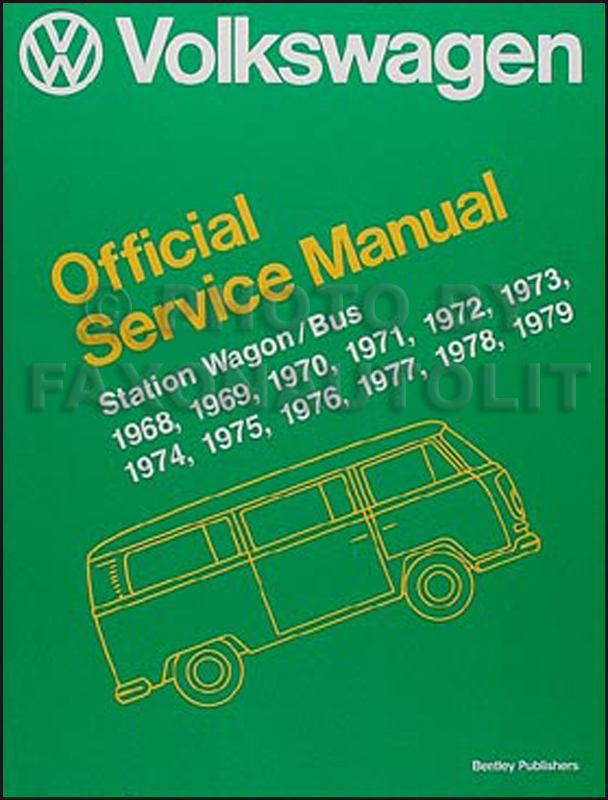 1968-1979 VW Transporter, Bus and Campmobile Repair Shop Manual Reprint