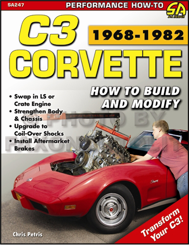How to Build and Modify 1968-1982 Chevrolet Corvette C3 Performance Guide