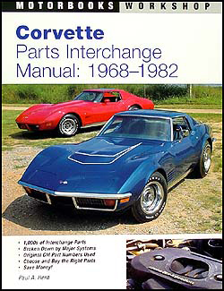 Corvette Parts Interchange Manual 1968-1982