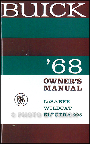 1968 Buick Owner's Manual Reprint LeSabre Wildcat Electra 225