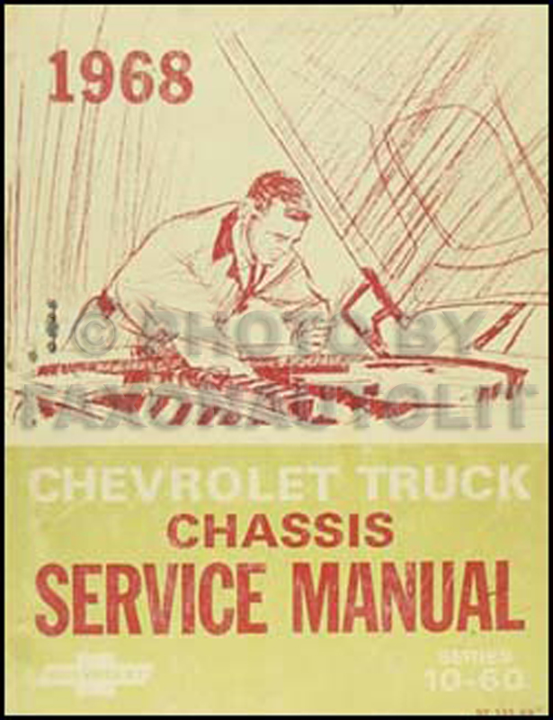 1968 Chevrolet 10-60 Series Pickup & Truck Shop Manual Original