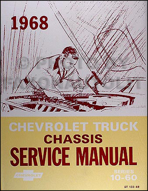 1968 Chevrolet 10-60 Pickup & Truck Shop Manual Reprint