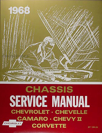 1968 Chevrolet Repair Shop Manual Reprint - Impala Chevelle El Camino Nova Camaro Corvette