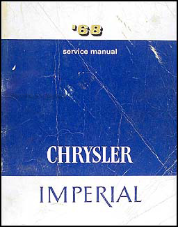 1968 Chrysler & Imperial Shop Manual Original
