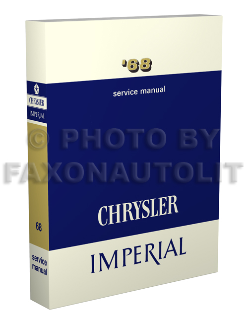 1968 Chrysler & Imperial Shop Manual Reprint