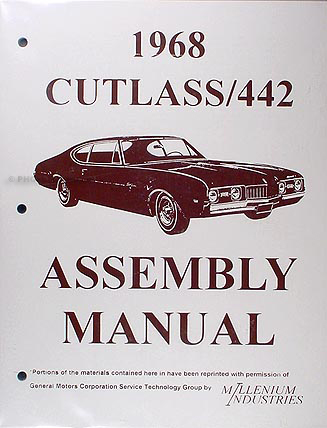 1968 Oldsmobile Assembly Manual Reprint  442 Cutlass, S, Supreme