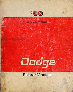 1968 Dodge Polara, Monaco, 500 Shop Manual Original 68