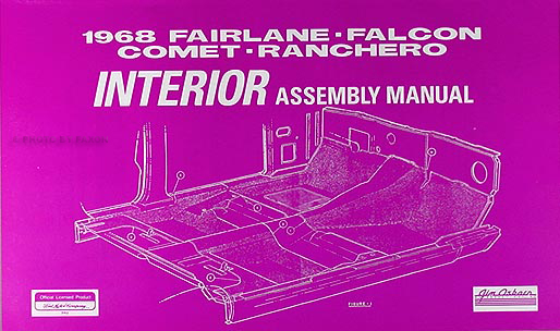 1968 interior assembly manual fairlane falcon ranchero torino gt comet cyclone montego mx ford ranchero & torino color laminated
