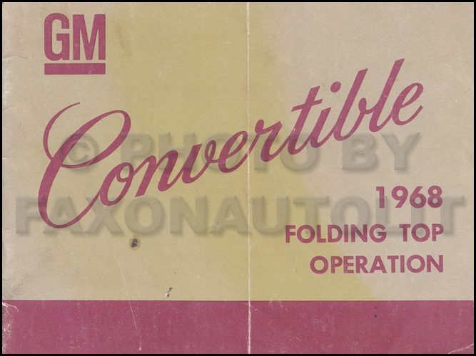 1968 Fisher B & C Body Convertible Top Owner's Manual Original