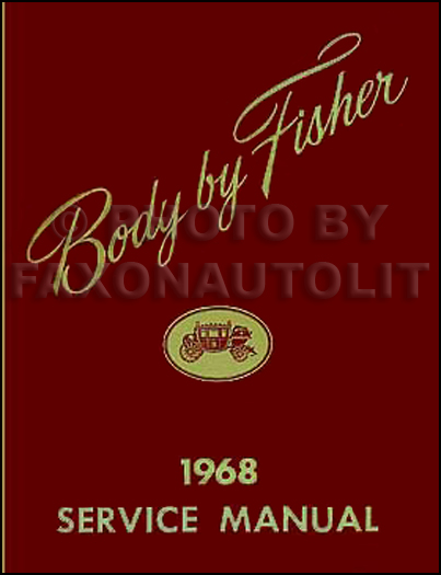 1968 Oldsmobile Body Repair Shop Manual Reprint