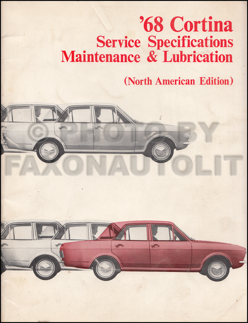 1968 Ford Cortina Service Specifications/Maintenance and Lubrication Manual Original