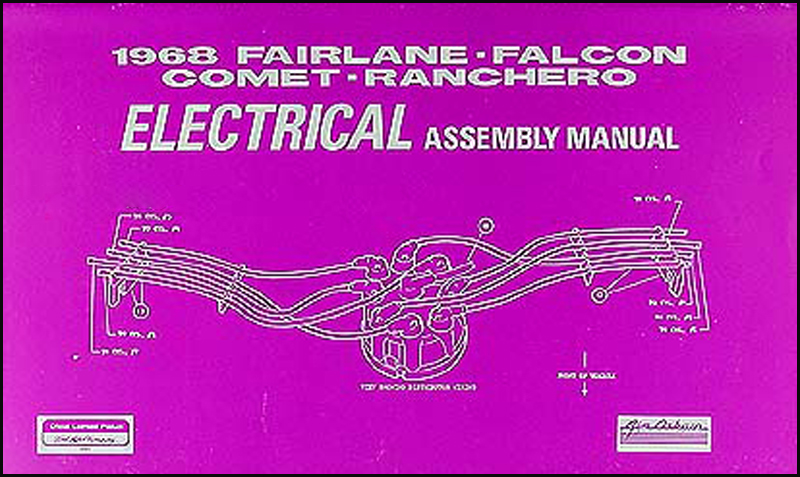 1968 Electrical Assembly Manual Fairlane Falcon Ranchero Torino Comet Cyclone Montego MX