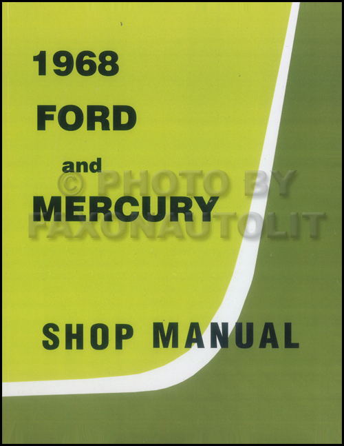 1968 Ford Galaxie & Mercury Big Car Repair Shop Manual Reprint