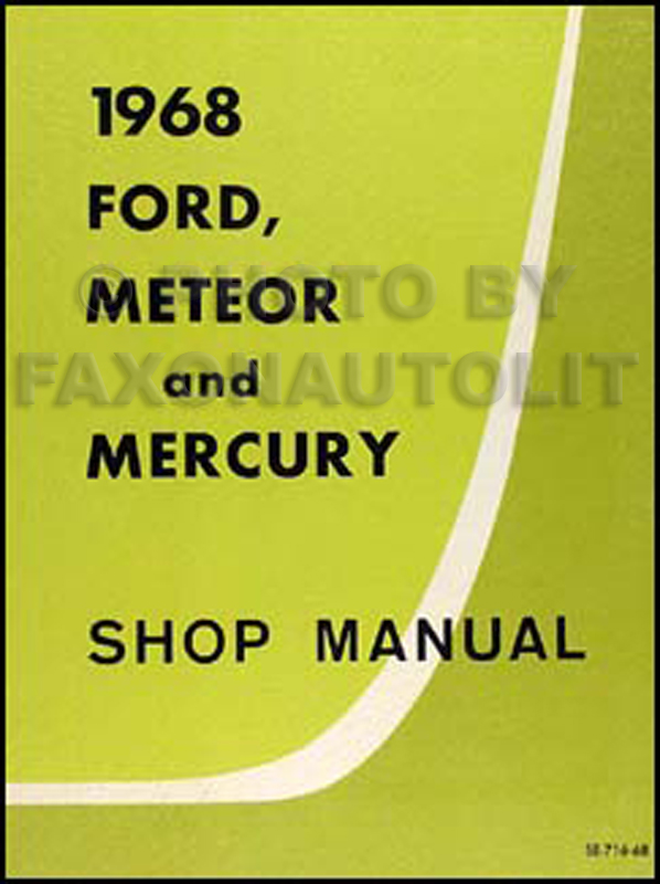 1968 Galaxie, Meteor, Mercury Big Car Canadian Shop Manual Original