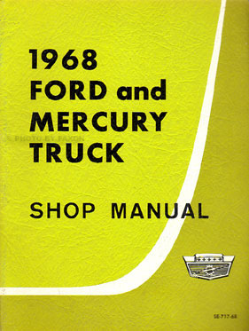 1968 Ford & Mercury Pickup & Truck Complete Shop Manual Original