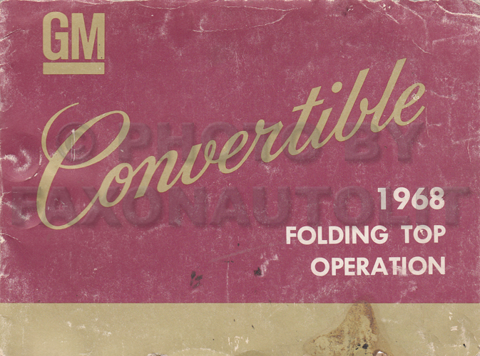 1968 GM A & F Convertible Top Owner's Manual Original
