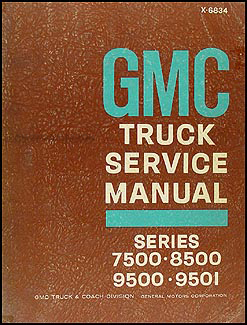 1968 GMC 7500-8500-9500-9501 Shop Manual Original
