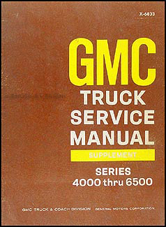 1968 GMC 4000-6500 Shop Manual Original Supplement Medium Duty