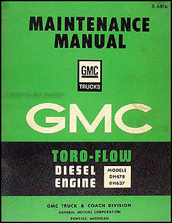 1968 GMC Toro-Flow Diesel Engine Original Shop Manual