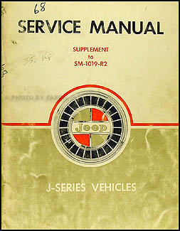 1968 Jeep Gladiator & Wagoneer Shop Manual Original Supplement 3-speed Tranny & Dauntless V8