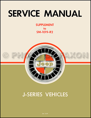 1968 Jeep Gladiator Wagoneer Repair Shop Manual Reprint Supp. 3-speed Tranny & Dauntless V8