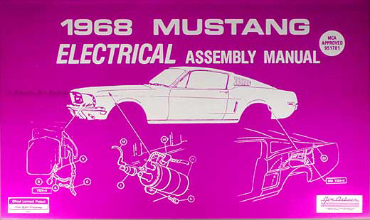 1968 Ford Mustang Electrical Assembly Manual Reprint