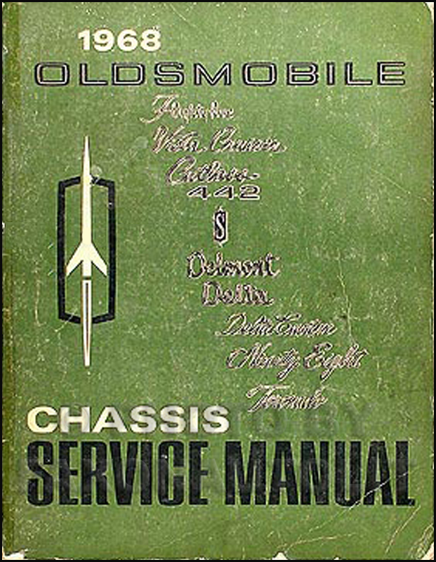 1968 Oldsmobile Shop Manual Original 442/Cutlass/88/98/Toronado