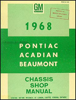 1968 Pontiac, Acadian, & Beaumont Repair Manual Original Canadian