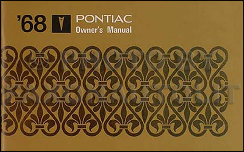 1968 Pontiac all models Owner's Manual Reprint
