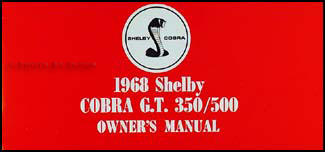 1968 Mustang Shelby Cobra G.T. 350/500 Owner's Manual Reprint