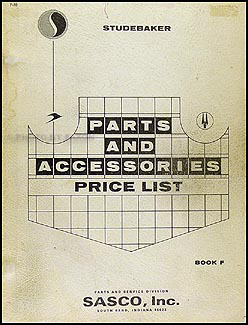 1962-1966 Studebaker Parts Price List Manual Original, effective 1968