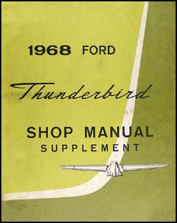 1968 Ford Thunderbird Shop Manual Original Supplement