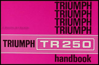 1968 Triumph TR250 Owner's Manual Reprint