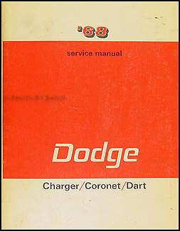 1968 Dodge Charger Coronet Dart Shop Manual Original