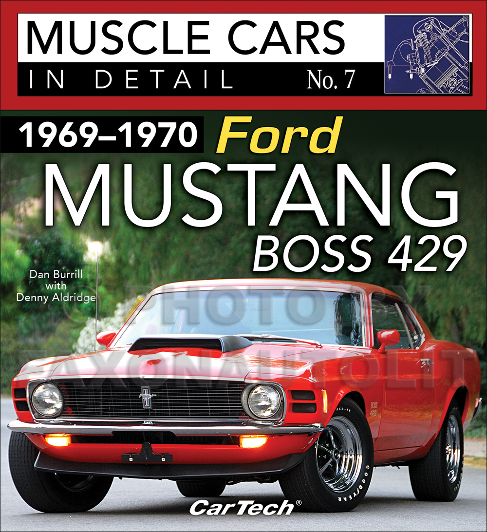 1969-1970 Ford Mustang Boss 429 Muscle Cars In Detail Picture History Book